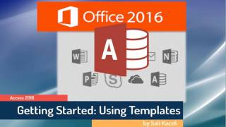 Microsoft Access 2016 Tutorial: A Comprehensive Guide to Access - Part 1 of 2