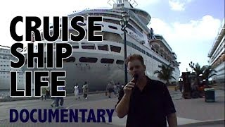 Cruise Ship Life Documentary