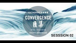 Convergence Gathering - Session 02