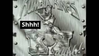 Kumbia Kings - Shhh!