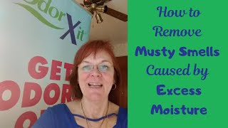 How to Remove Musty Smells Caused by Excess Moisture in Your House or RV