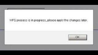 How to fix Netgear WPS process is in progress please apply the changes later