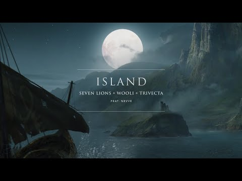 Seven Lions Wooli  Trivecta Island Feat Nevve