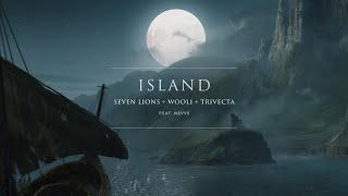 Seven Lions Wooli  Trivecta Island Feat Nevve