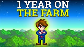 I played 1 year of Stardew Valley without leaving the farm