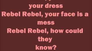 David Bowie - Rebel Rebel - Lyrics