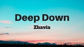Zhavia - Deep Down (Lyrics)   Panda Music