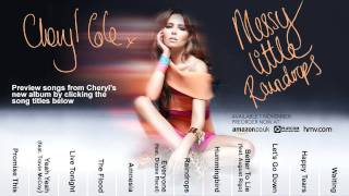 Cheryl Cole's 'Messy Little Raindrops' Album Clip Player