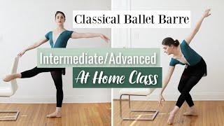 Classical Ballet Barre | Intermediate Advanced At Home Workout | YAGP Video | Kathryn Morgan