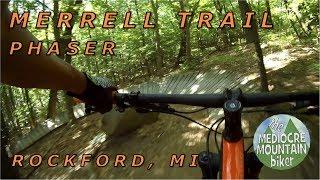 Phaser at Merrell Trail, full. Red direction.