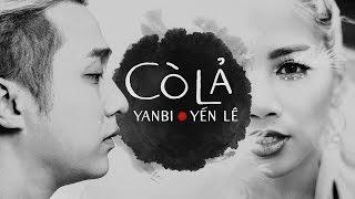Cò Lả (Remix) - Yến Lê ft. Yanbi