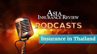 Podcast - Insurance in Thailand