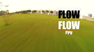 ~= FPV Freestyle ~ New SPOT ~Flow =~