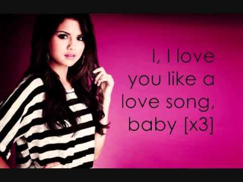 Love You Like A Love Song Baby - Selena Gomez (Lyrics)