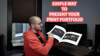 Simple Way To Present Your Print Portfolio