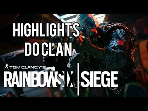 RAINBOW SIX SIEGE HIGHLIGHTS DO CLAN ft: pidro ,Vitor e Frank