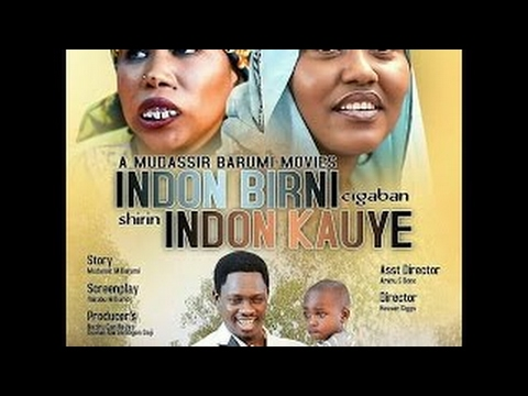 INDON BIRNI 1&2 LATEST HAUSA FILM