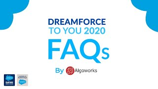 Dreamforce 2020 FAQs | Dreamforce To You | Salesforce Event