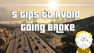 GTA Online 5 Tips To Avoid Going Broke