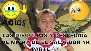 Micky Te Extrañaremos Y Te Deseamos Suerte😟. La Despedida De Micky De El Salvador 4K😥.  Parte 4/4