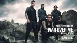 Papa Roach - War Over Me (Audio Stream)