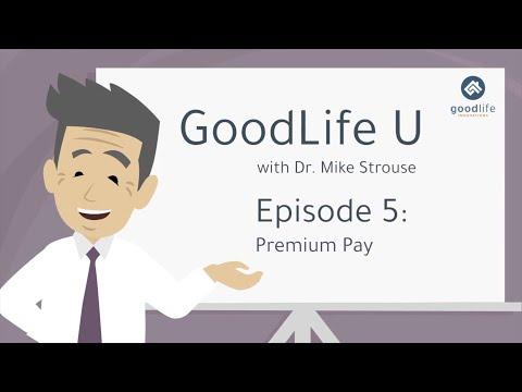 GoodLife U Episode 5: Premium Pay