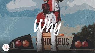 """🔥 Lil Yatchy x Quavo Type Beat 2017 """"Why"""" (Prod. FreshyBoyz)"""