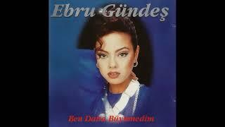 Ebru Gündeş - Unutuverdim (1995)