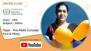 Pre-Math Concept, Few & Many | Mathematics for UKG Students | Ruby Park Public School Thumbnail