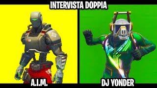 INTERVISTA DOPPIA su FORTNITE - A.I.M. & DJ YONDER