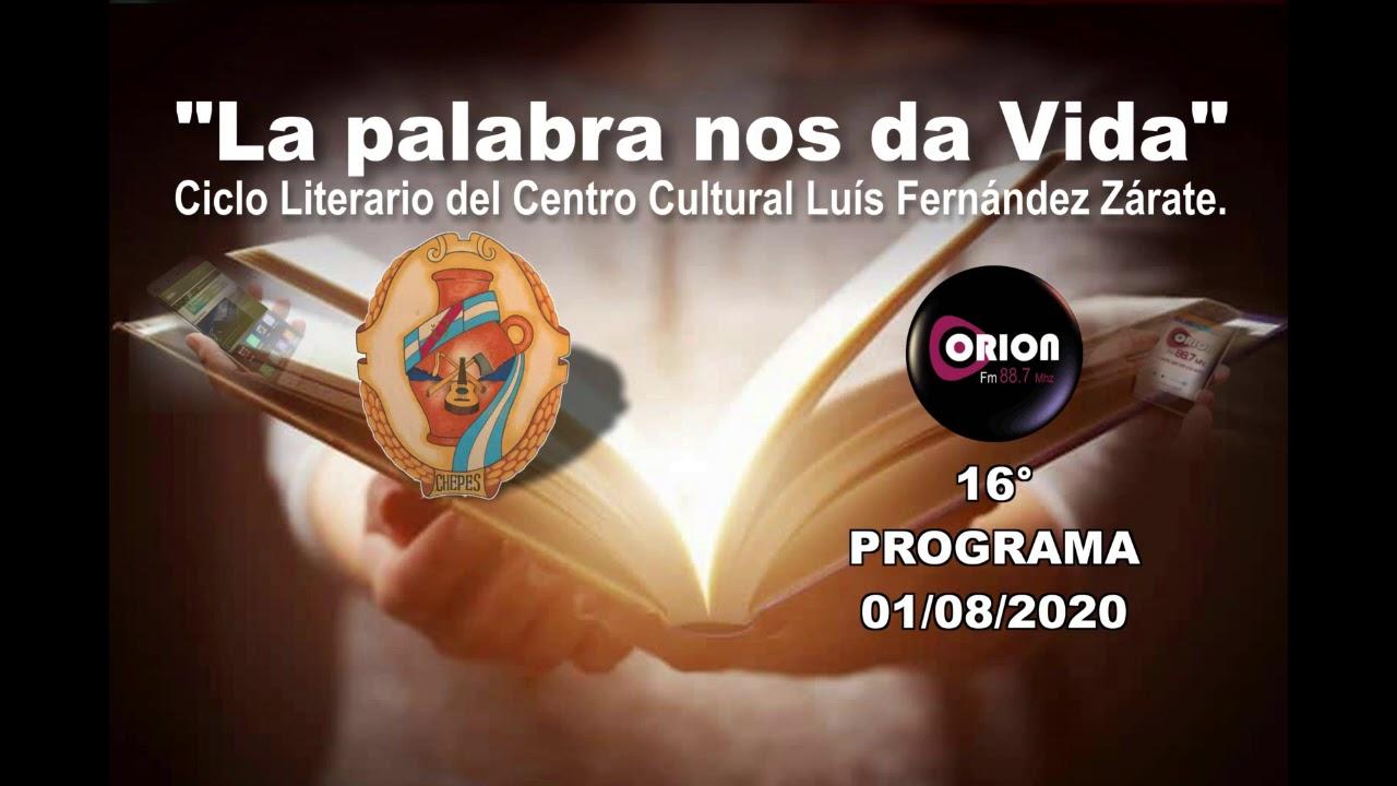 """""""La palabra nos da Vida"""" - 16° programa del Domingo 02/08/2020."""