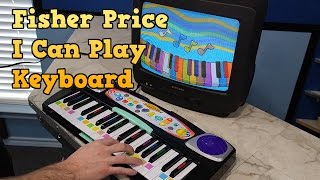 "Destruction of the Fisher Price ""I Can Play"" keyboard and review"