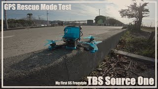 GPS Rescue Mode Test / TBS Souece One / 6S / FPV Freestyle