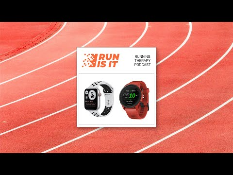 Dipendenza, Apple Watch 6 e Garmin 745 // RUN IS IT 03