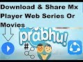 How to Download #Webseries Web Series Download & Share from Mx Player ||MxPlayer MX Original Series