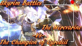 Skyrim Battles - The Nerevarine vs The Champion of Cyrodiil