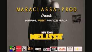Kifra-L feat.Prince Kiala - MÉLISSA