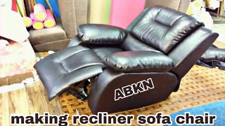 How to make recliner chair sofa upholstery making new design