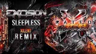Excision - Sleepless (Xilent Remix) - X Rated Remixes