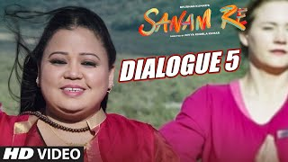 Do Saal Pehle Main Ek Sex Addict Huwa Karti Thi - Dialogue Promo - Sanam Re