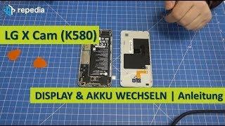 LG X Cam (K580) - Display & Akku selbst tauschen / Reparatur Anleitung / Teardown