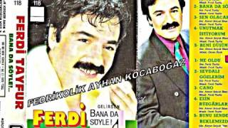 Ferdi Tayfur Bana Da Söyle(Gelirsen) Full Albüm Şarkıları(1991)