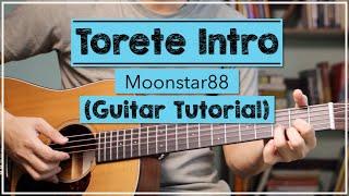 Torete Intro Tutorial - Moonstar88 | INTRO TABS