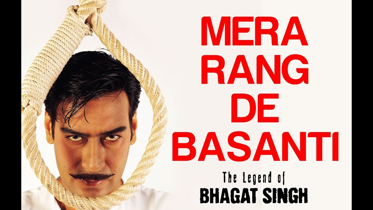 Mera Rang De Basanti Lyrics From The Legend Of Bhagat Singh