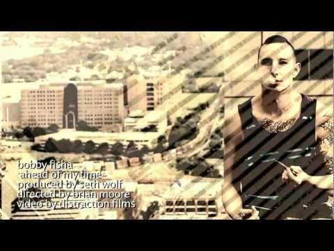Bobby Fisha - Ahead Of My Time Official Video