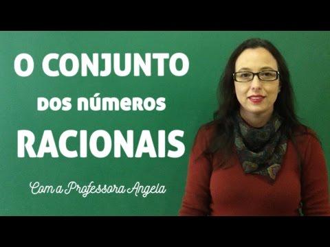 O Conjunto dos Números Racionais - Vivendo a Matemática com a Professora Angela