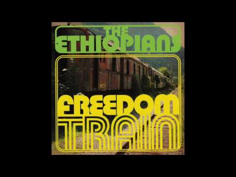 The Ethiopians – Freedom Train