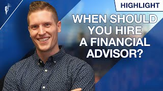 How Much Money Should You Have Before Hiring a Financial Advisor?