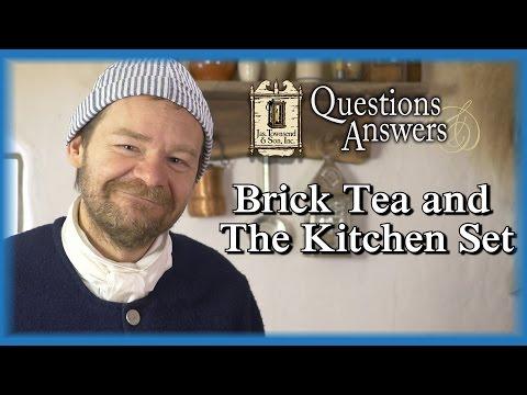 Brick Tea And The Kitchen Set – Q&A