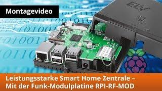 Leistungsstarke Smart Home Zentrale Charly - Mit der Funk Modulplatine RPIRFMOD
